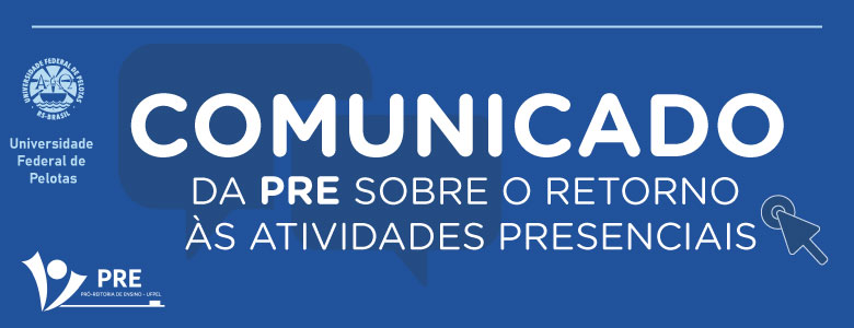 PRE – Comunicado sobre atividades presenciais