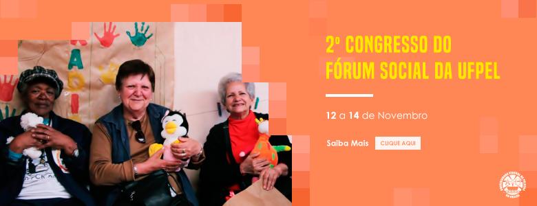 2º Congresso do Fórum Social da UFPel