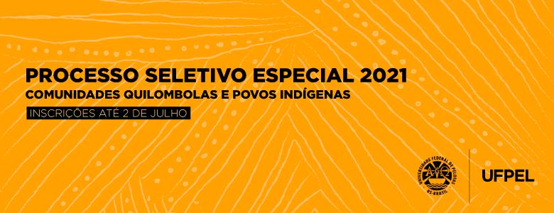 Processo Seletivo – Quilombolas e Indígenas