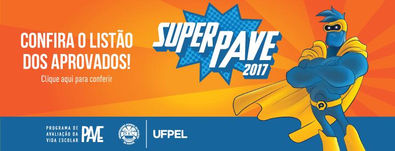 Super Pave 2017 – Listão dos Aprovados (Data)